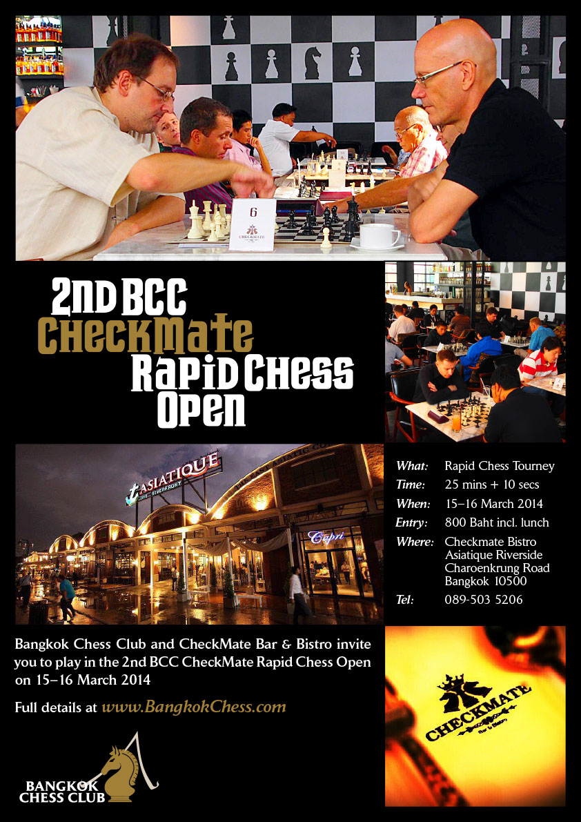 1st BCC Checkmate Rapid Chess Tournament, Bangkok , Thailand
